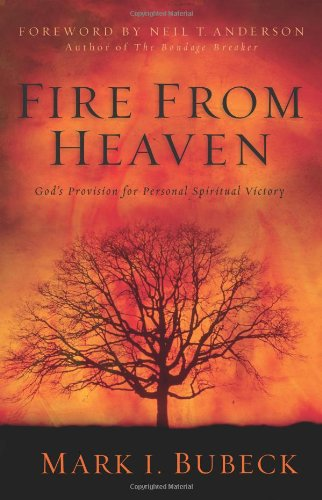 Fire from Heaven By Mark I. Bubeck