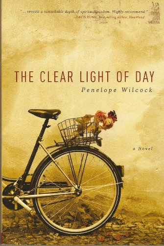The Clear Light of Day By Penelope Wilcock