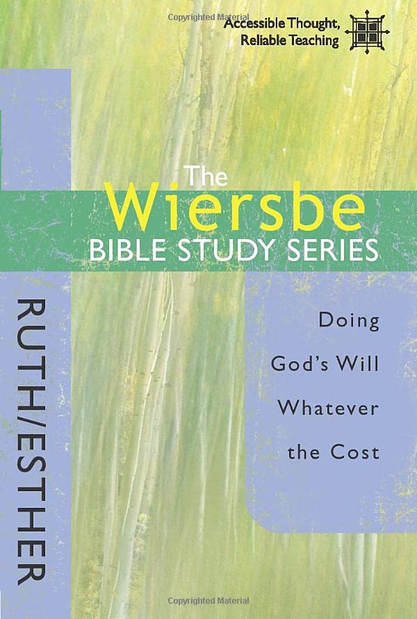 Ruth and Esther By Warren Wiersbe