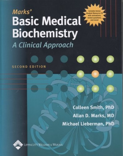 Mark's Basic Medical Biochemistry: A Clinical Approach by Colleen M. Smith