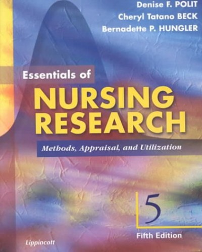Essentials of Nursing Research: Methods, Appraisal and Utilization by Denise Polit-O'Hara