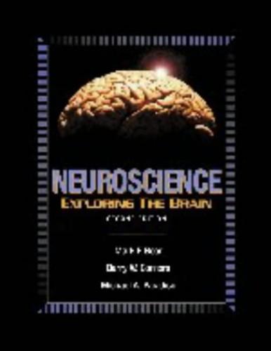 Neuroscience: Exploring the Brain By Mark F. Bear