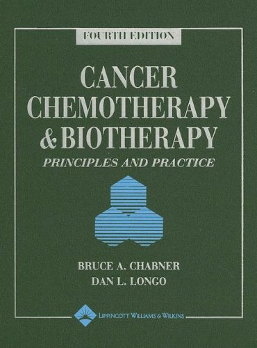 Cancer Chemotherapy and Biotherapy By Edited by Bruce A. Chabner