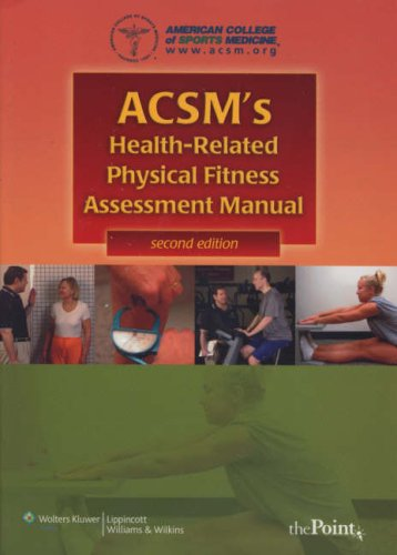 ACSM's Health-related Physical Fitness Assessment Manual by ACSM
