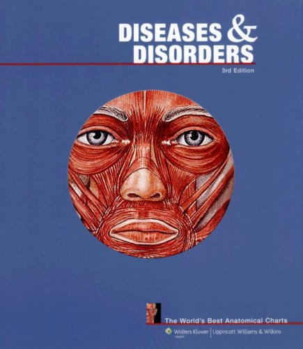 Diseases and Disorders (World's Best Anatomical Chart) By Prepared for publication by Anatomical Chart Company