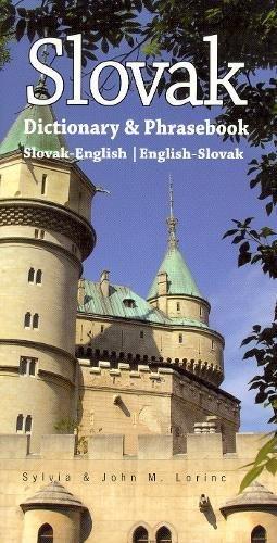 Slovak-English/English-Slovak Dictionary & Phrasebook (Hippocrene Dictionary & Phrasebook) By John Lorinc
