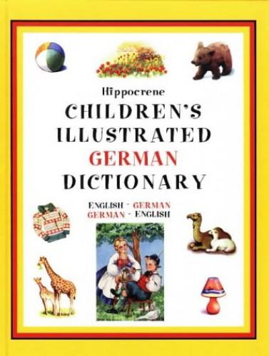Hippocrene Children's Illustrated German Dictionary By Hippocrene Books