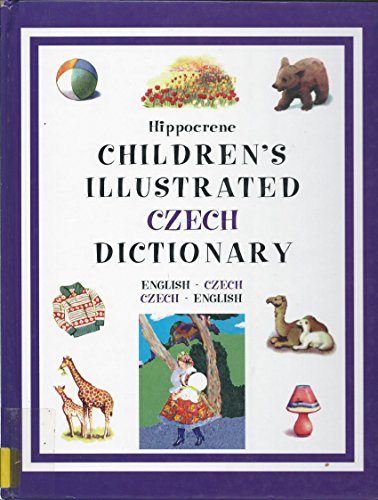 Hippocrene Children's Illustrated Czech Dictionary By Created by Hippocrene Books