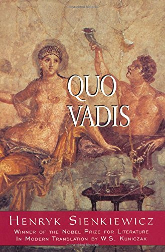 Quo Vadis? By Henryk Sienkiewicz
