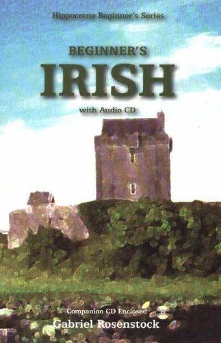 Beginner's Irish with Audio CD By Gabriel Rosenstock