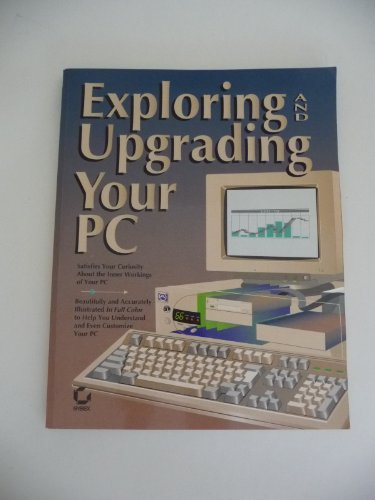 Exploring Your PC By Sybex