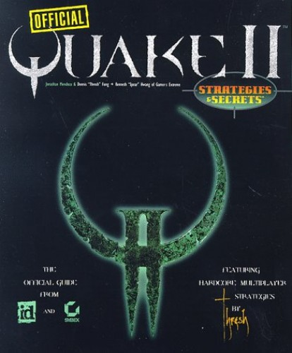 Quake II Official Strategies and Secrets By Sybex