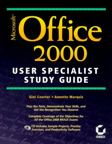 Mastering Office 2000 User Specialist Study Guide By Gini Courter