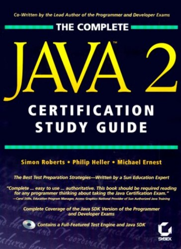 The Complete Java 2 Certification Study Guide By Simon Roberts