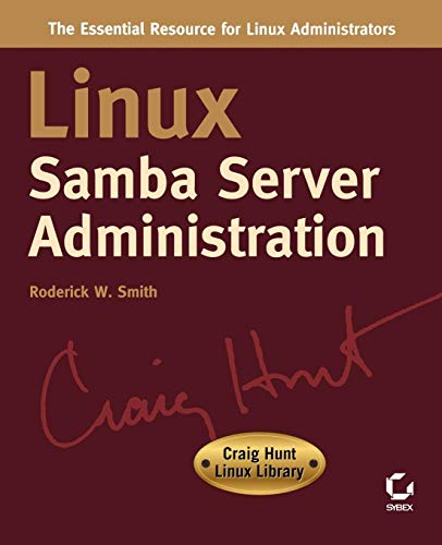 Linux Samba Server Administration By Roderick W. Smith