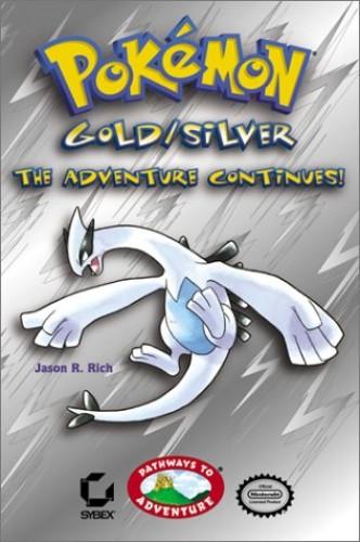 Pokemon Gold/silver By Jason R. Rich