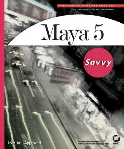 Maya 5 Savvy By John Leeland Kundert-Gibbs