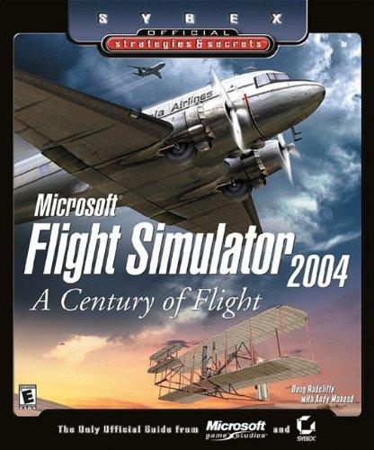 Microsoft Flight Simulator 2004 By Doug Radcliffe