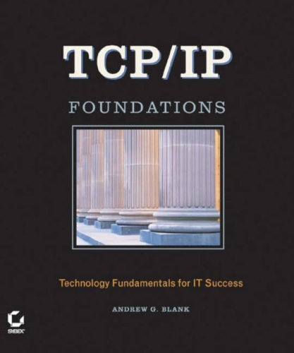 TCP/IP Foundations by Andrew G. Blank