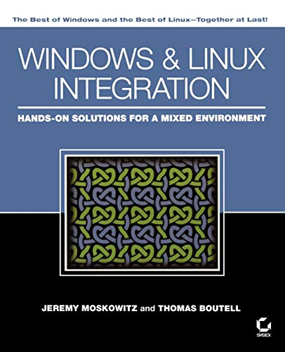 Windows and Linux Network Integration By Jeremy Moskowitz