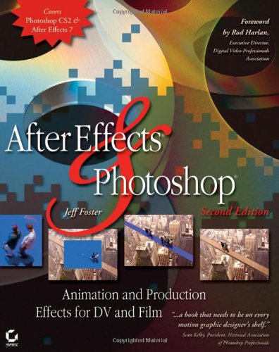 After Effects and Photoshop By Jeff Foster