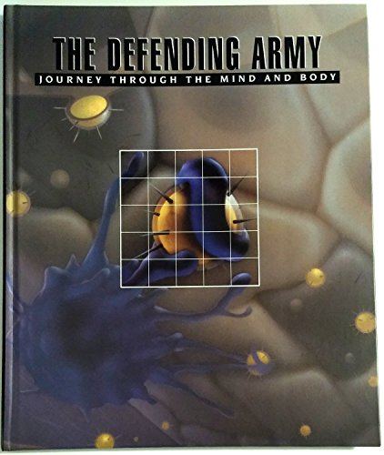 The Defending Army (Journey Through the Mind and Body)