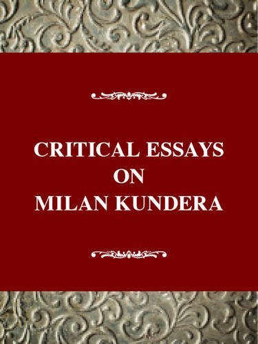 Critical Essays on Milan Kundera By Peter Petro