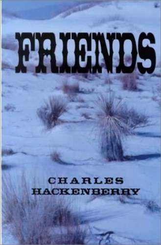 Friends By Charles Hackenberry