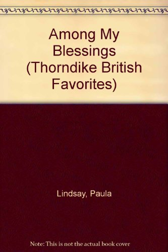 Among My Blessings By Paula Lindsay