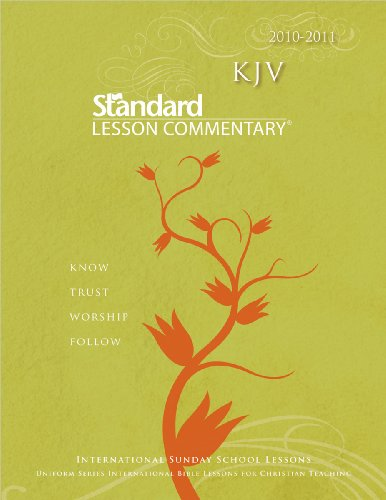 KJV Standard Lesson Commentary 2010-2011 By Standard Publishing