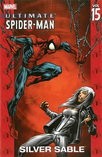 Ultimate Spider-man Vol.15: Silver Sable By Text by Brian Michael Bendis