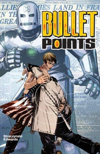 Bullet Points By J. Michael Straczynski