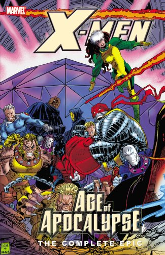 X-Men: The Complete Age of Apocalypse Epic - Book 3 by Adam Kubert