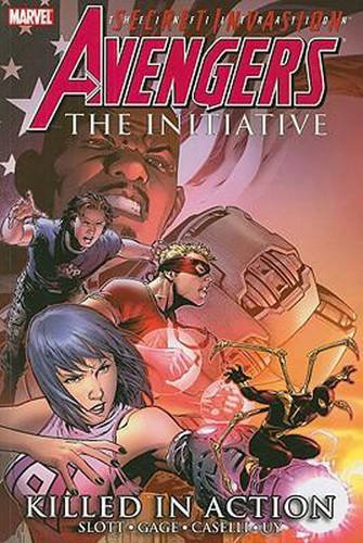 Avengers: The Initiative Volume 2 - Killed In Action By Text by Dan Slott