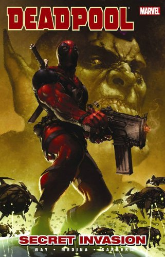 Deadpool Vol.1: Secret Invasion By Daniel Way