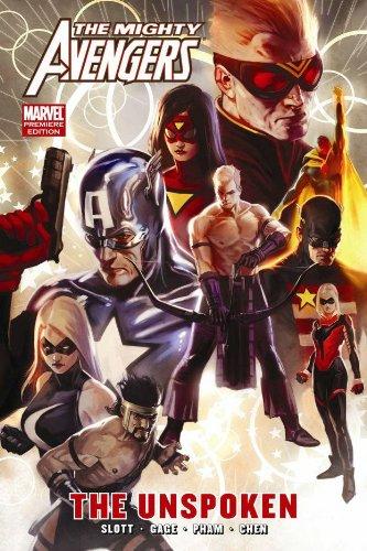 Mighty Avengers: The Unspoken By Dan Slott