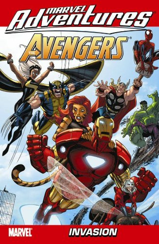 Marvel Adventures The Avengers Vol.10: Invasion By Text by Paul Tobin
