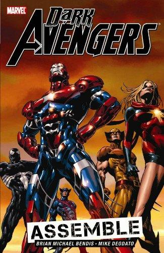 Dark Avengers Vol.1: Assemble By Brian Michael Bendis