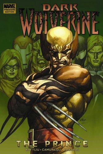 Wolverine: Dark Wolverine - The Prince By Text by Daniel Way