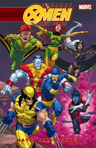 Uncanny X-men: First Class - Hated And Feared By Scott Gray