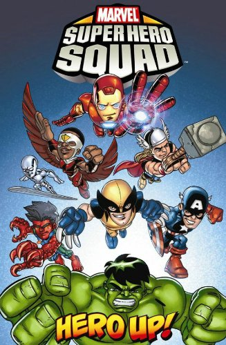Marvel Super Hero Squad: Hero Up! By Text by Paul Tobin