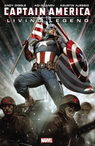 Captain America: Living Legend By Andy Diggle
