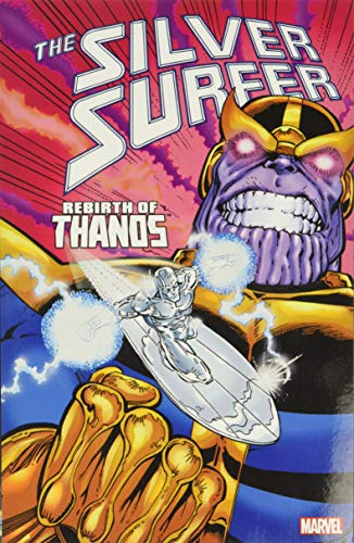 Silver Surfer: Rebirth of Thanos (Silver Surfer (Paperback)) By Jim Starlin