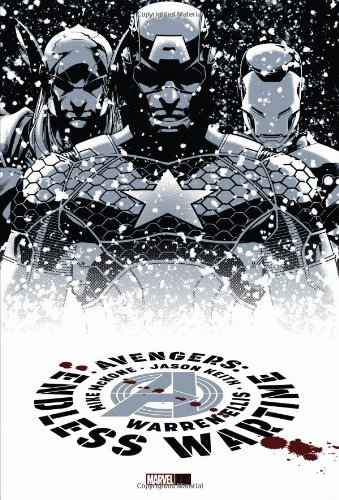 Avengers: Endless Wartime By Warren Ellis