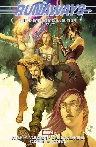 Runaways: The Complete Collection Volume 2 By Brian K. Vaughn