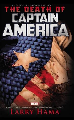 Captain America: The Death Of Captain America Prose Novel By Larry Hama