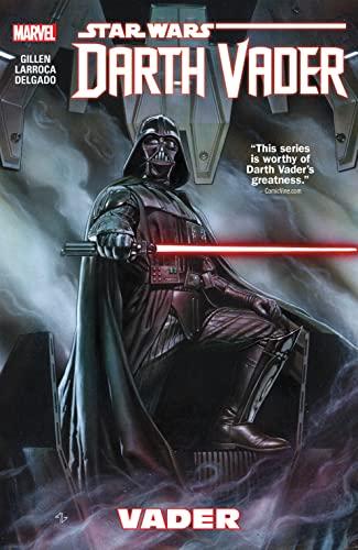 Star Wars: Darth Vader Volume 1 - Vader (Star Wars (Marvel)) By By (artist) Salvador Larroca