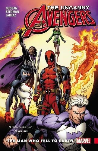 Uncanny Avengers: Unity Vol. 2: The Man Who Fell To Earth By Ryan Stegman