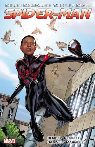 Miles Morales: Ultimate Spider-Man Ultimate Collection Book 1 (Ultimate Spider-Man (Graphic Novels)) By Brian Michael Bendis
