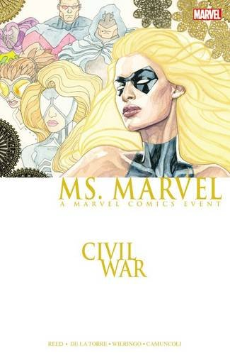 Civil War: Ms. Marvel By Brian Reed